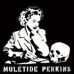 Muletide Perkins